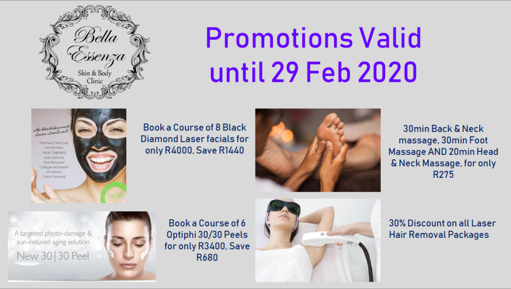 Bella Essenza Skin Clinic - February 2020 Promotions.  Black Diamond Laser Facials Specials / Massage Specials / Optiphi Peel Specials / Laser Hair removal Specials